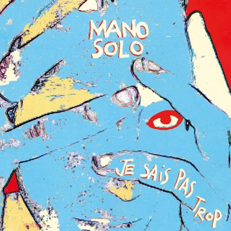Виниловая пластинка Mano Solo - Je sais pas trop (Black Vinyl)