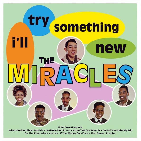 Виниловая пластинка MIRACLES - I'LL TRY SOMETHING NEW