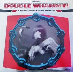 Виниловая пластинка Double Whammy! A 1960s Garage Rock Rave-Up (Record Store Day Exclusive)