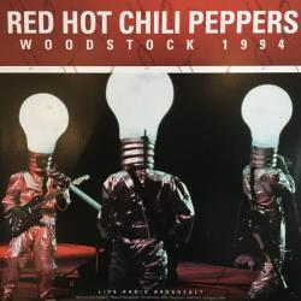 Виниловая пластинка RED HOT CHILLI PEPPERS - BEST OF WOODSTOCK 1994
