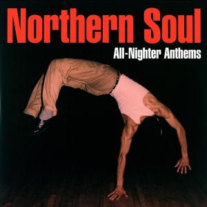 Виниловая пластинка WM VARIOUS ARTISTS, NORTHERN SOUL ALL-NIGHTER ANTHEMS (180 Gram)