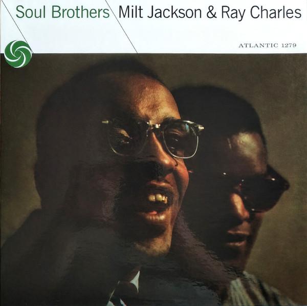 Виниловая пластинка Milt Jackson & Ray Charles - Soul Brothers (Mono) (Limited)