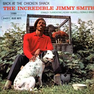Виниловая пластинка Jimmy Smith - Back At The Chicken Shack (Blue Note Classic)