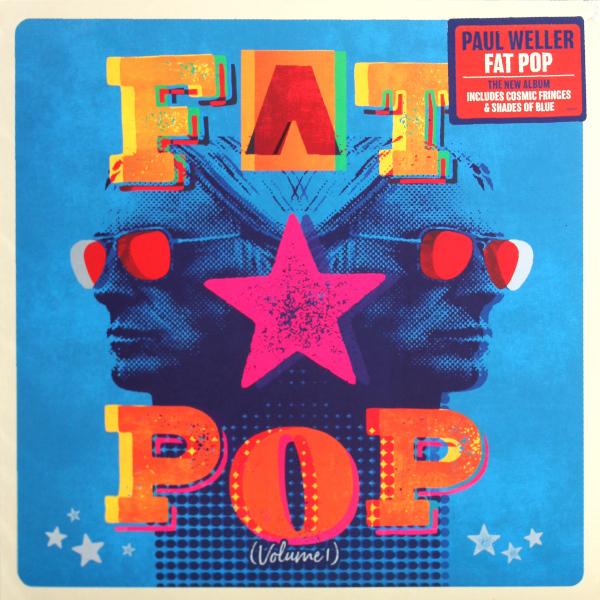 Виниловая пластинка Paul Weller – Fat Pop