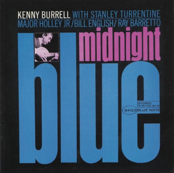 Виниловая пластинка Kenny Burrell - Midnight Blue (Blue Note Classic)