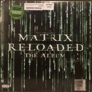 Виниловая пластинка WM VARIOUS ARTISTS, THE MATRIX RELOADED (MUSIC FROM AND INSPIRED BY THE MOTION PICTURE) (Limited Transparent Green Vinyl/Gatefold)