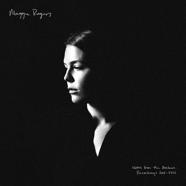 Виниловая пластинка Maggie Rogers - Notes From The Archive: Recordings 2011-2016