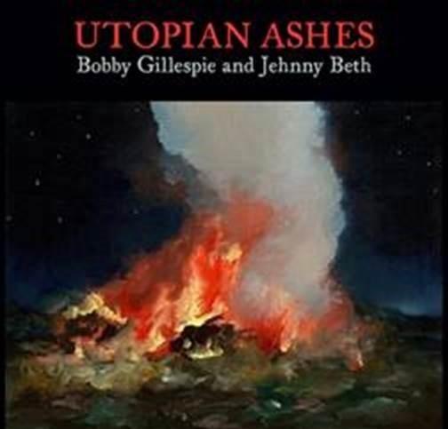 Виниловая пластинка Bobby Gillespie / Jehnny Beth Utopian Ashes (Clear Transparent Vinyl)