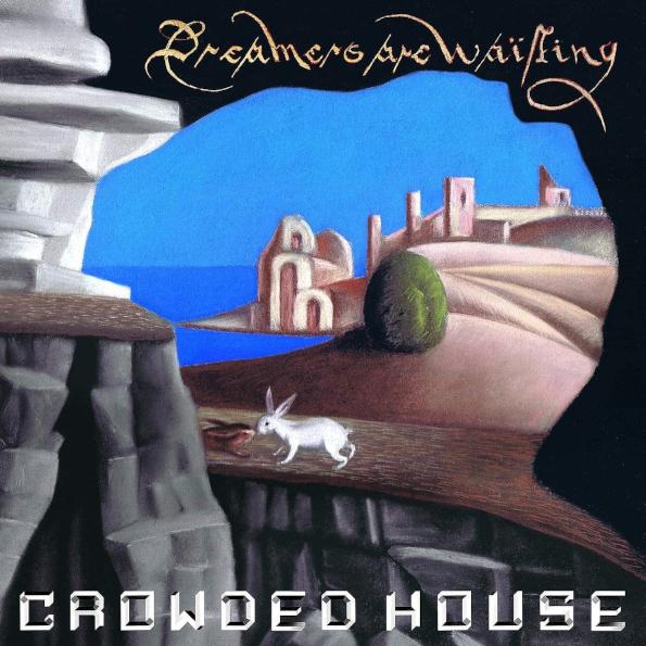 Виниловая пластинка Crowded House - Dreamers Are Waiting