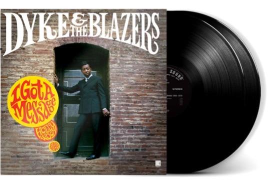 Виниловая пластинка Dyke & The Blazers - I Got A Message: Hollywood (1968-1970)