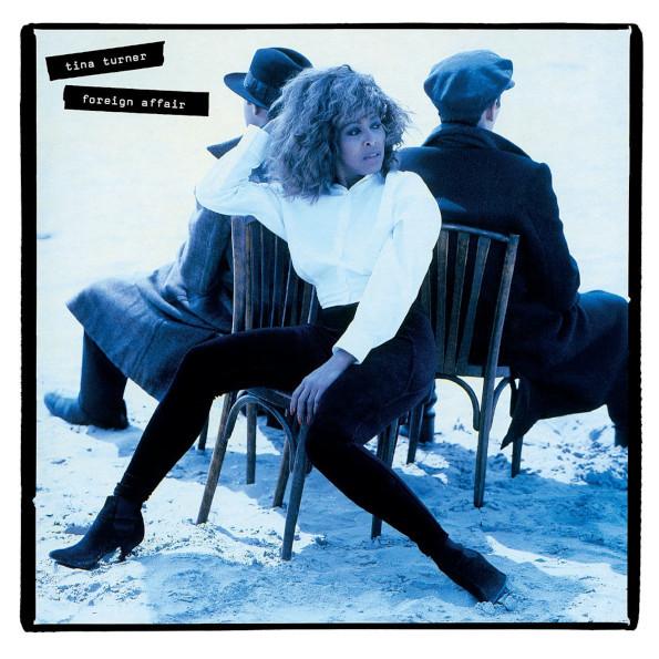 Виниловая пластинка Tina Turner - Foreign Affair (30th anniversary) (180 Gram Black Vinyl)